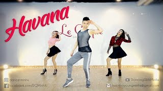 Dậy nhảy Sexydance | HAVANA - Camila Cabello | BÀI NHẢY CƠ BẢN VỚI MINHX || Minhx Choreography