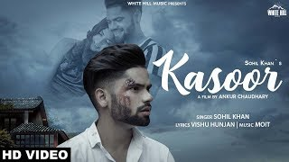 Kasoor – Sohil Khan