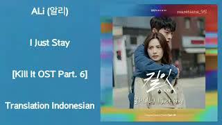 ALi (알리) – I Just Stay Lyrics HAN-ROM-INDO Kill It 킬잇 OST Part. 6
