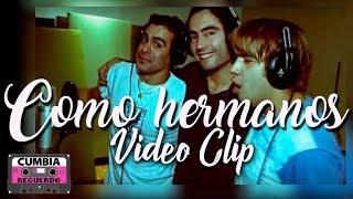Grupo Red ft Daniel Agostini y Hernan Rodriguez - Como hermanos │ Video Clip