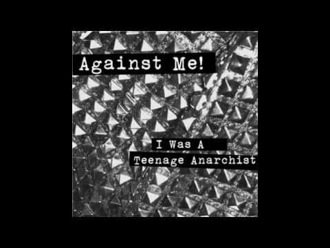 Against me! - I was A Teenage Anarchist HD [Official Song - Lyrics]