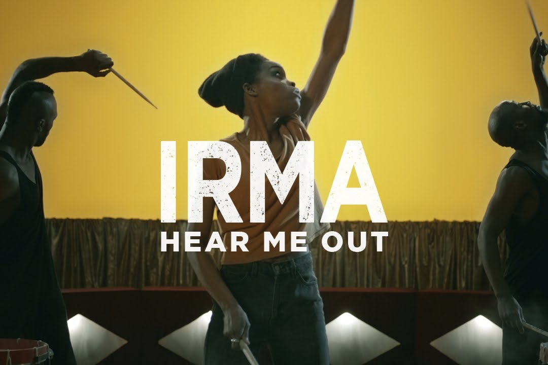 Irma - Hear Me Out