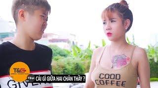 TG MEDIA FILM| TẬP 29: CÁI GÌ GIỮA HAI CHÂN THẦY? | PHIM HÀI 2018