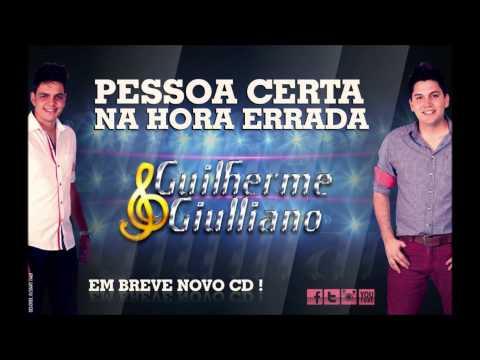 Baixar Pessoa Certa Na Hora Errada - Guilherme e Giulliano (Áudio Oficial)