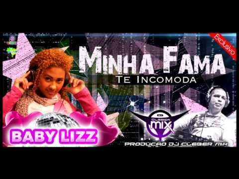 Baixar Dj Cleber Mix Feat Baby Lizz - Minha Fama Te Incomoda (2013)