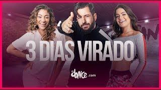 3 Dias Virado - MC IG ft. Jorgin Deejhay | FitDance TV (Coreografia) Dance Video