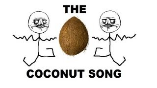 The Coconut Song - (Da Coconut Nut) - YouTube