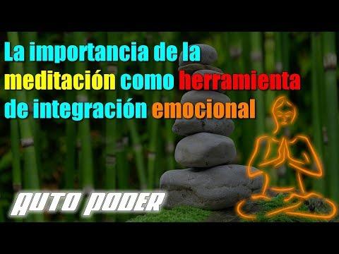 La importancia de la meditación como herramienta de integración emocional