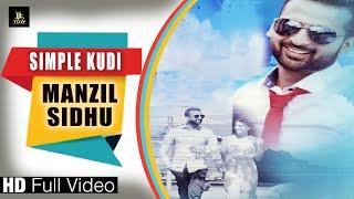 Simple Kudi – Manzil Sidhu