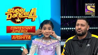Arshiya Special Performances   Contestant Jukebox 3   Super Dancer Chapter 4