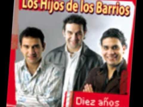 Siempre Te Voy A Amar  - Los Hijos De Los Barrios