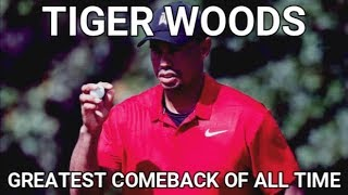 ELDRICK TIGER WOODS - THE GREATEST COMEBACK OF ALL TIME