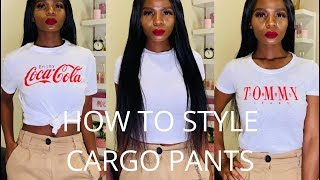 HOW TO STYLE CARGO PANTS | 1 CARGO PANTS 4 LOOKS | LERATO MAVUSO