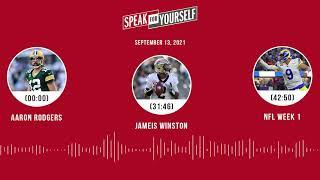 Aaron Rodgers vs. Jameis Winston, NFL Week 1 | SPEAK FOR YOURSELF audio podcast (9.13.21)