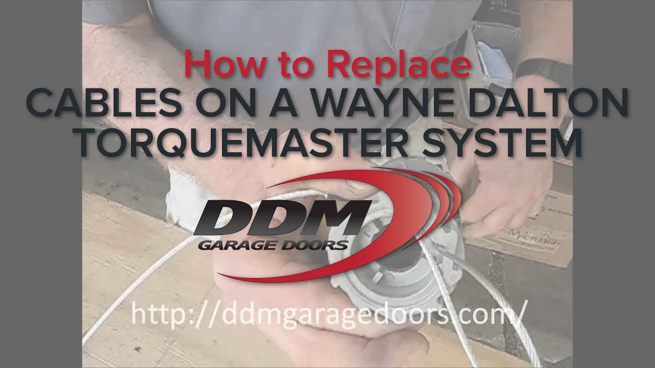 How To Replace Cables On A Wayne Dalton Torquemaster