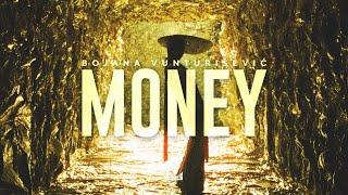 Bojana Vunturišević - Money