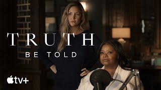 Truth Be Told : Season 2 Apple TV+ Web Series Video HD