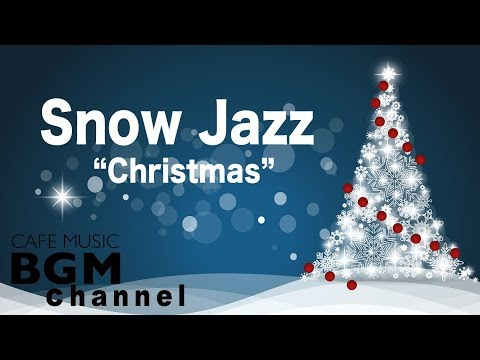 ⛄️Snow Jazz - Chill Out Christmas Jazz Music - Relaxing Jazz Instrumental Music - Merry Christmas