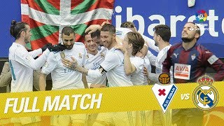 Full Match SD Eibar vs Real Madrid LaLiga 2017/2018