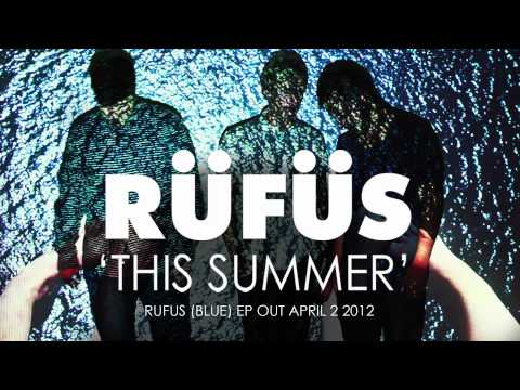 RUFUS - This Summer