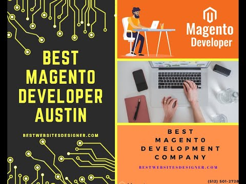Magento Development Austin | Hire the Best Magento Development Service Call us- (512-501-2728)