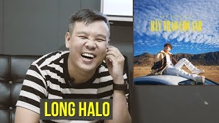 HÃY TRAO CHO ANH | LONG HALO REACTION CLIP | M-TP ENTERTAINMENT