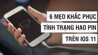 6 mẹo khắc phục tình trạng hao pin trên iOS 11 | Điện Thoại Vui