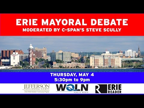 Erie Mayoral Debate: Moderated by C-Span's Steve Scully