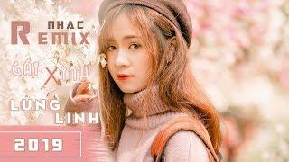 Nonstop Việt Mix Nhạc Hay Gái Xinh 2019 | LK Nhạc Remix Tâm Trạng Tuyển Chọn | P2