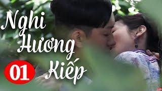 Nghi Hương Kiếp - Tập 1 ( Thuyết Minh ) Phim Bộ Trung Quốc Hay Nhất 2018