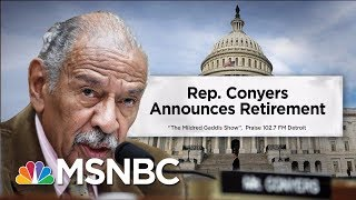 Rep. John Conyers Announces Retirement, Endorses Son To Replace Him | Velshi & Ruhle | MSNBC
