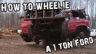 HOW TO WHEELIE A 1 TON!!