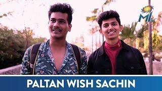 Paltan wish Sachin Tendulkar a Happy Birthday   Mumbai Indians