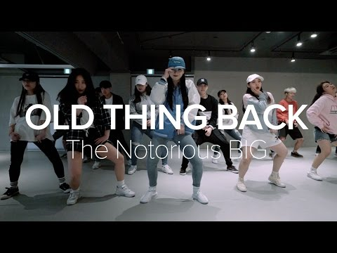 Old Thing Back - The Notorious B.I.G. / Sori Na Choreography