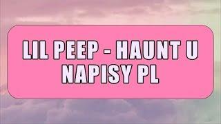 lil-peep-haunt-u-napisy-pl.jpg