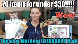 Tuesday Morning clearance Haul⭐70 Items for under $30!!!⭐