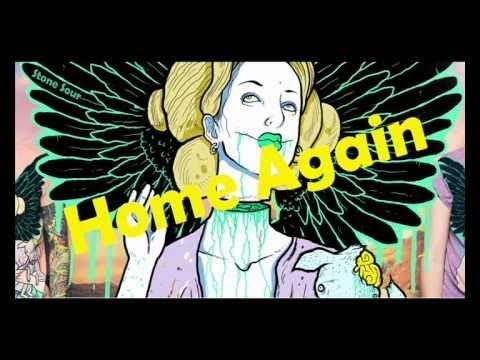 Stone Sour - Home Again ( Audio Secrecy ) HQ