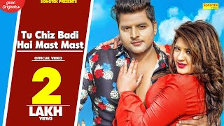 Tu Chiz Badi Hai Mast Mast – Aashu Morkhi – Anjali Raj