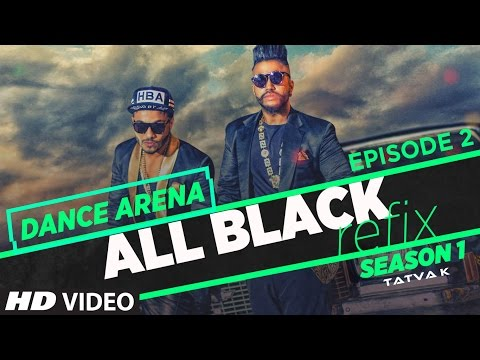 ALL BLACK REFIX LYRICS - Sukhe Ft. Raftaar   Dance Arena