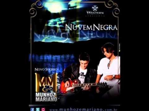 Baixar Nuvem Negra - Munhoz e Mariano 2012