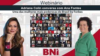 Adriana Colin conversa com Ana Fontes | Webinário para BNI Brasil