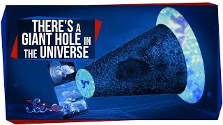 There's a Giant Hole in the Universe