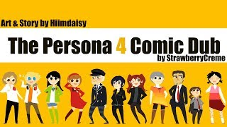 [Persona 4] Hiimdaisy Comic Dub (Full Version)