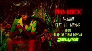 PnB Rock - T-Shirt feat. Lil Wayne [Official Audio]