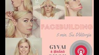 5 min. facebuilding (veido mankštos) su Viktorija Nr. 6