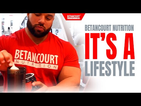 BETANCOURT NUTRITION - ITS A LIFESTYLE