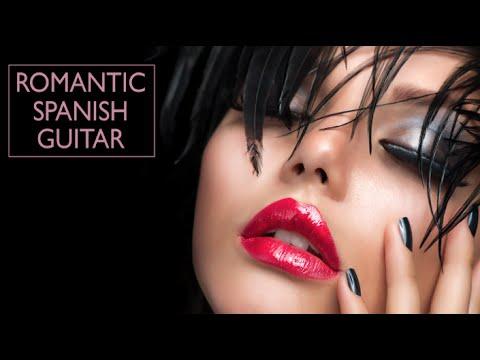 Romantic Spanish Guitar Mix - Instrumental Guitar Best Hits (Background Music)