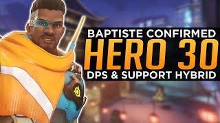 Overwatch: NEW Hero 30 Baptiste! - DPS Support Hybrid!