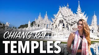 TOP 3 TEMPLES IN CHIANG RAI - Thailand White Temple & More!