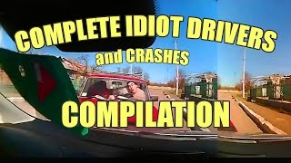 BEST FAILS - Complete Idiot Drivers Compilation -15 Minutes